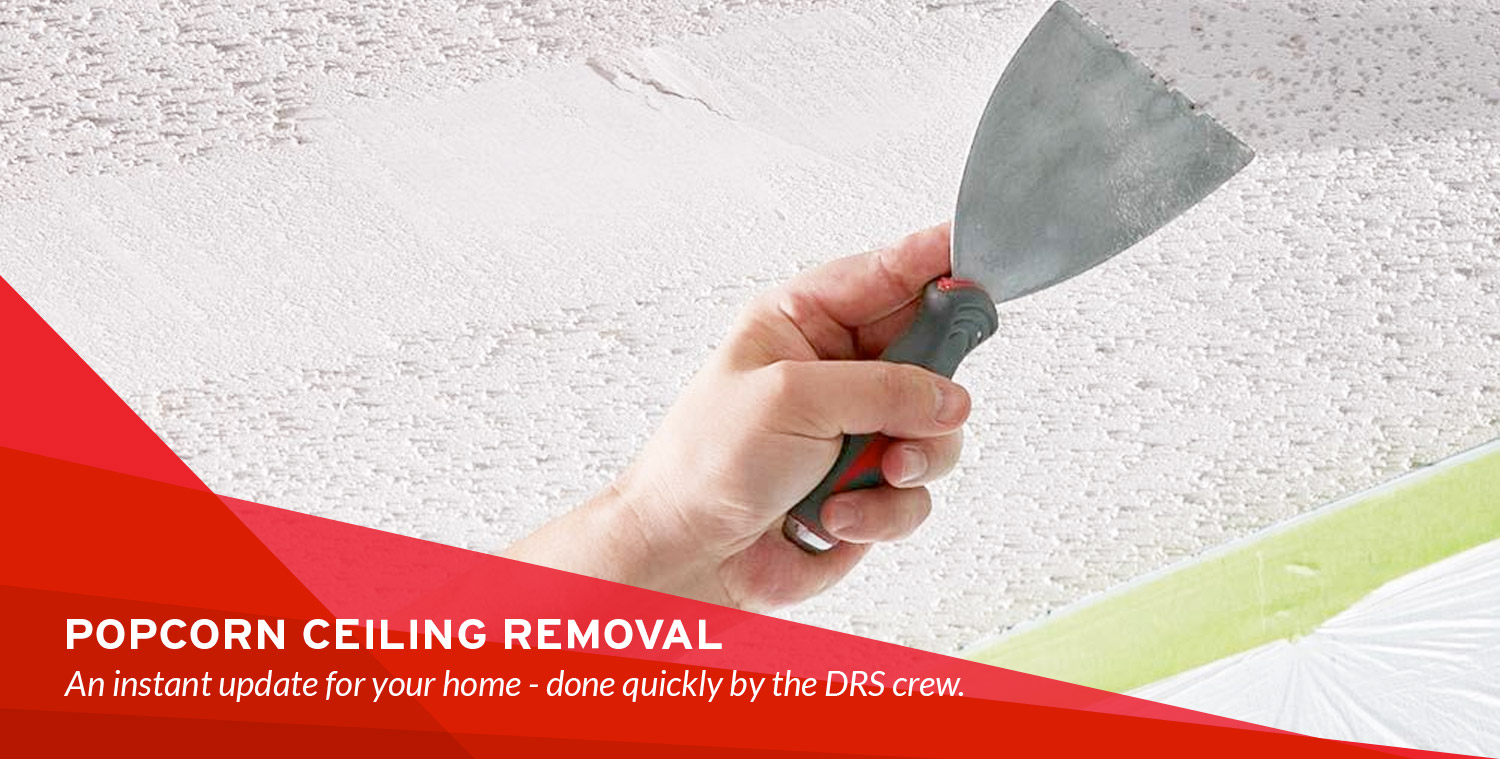 Popcorn Ceiling Removal Services